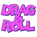 Drag and Roll